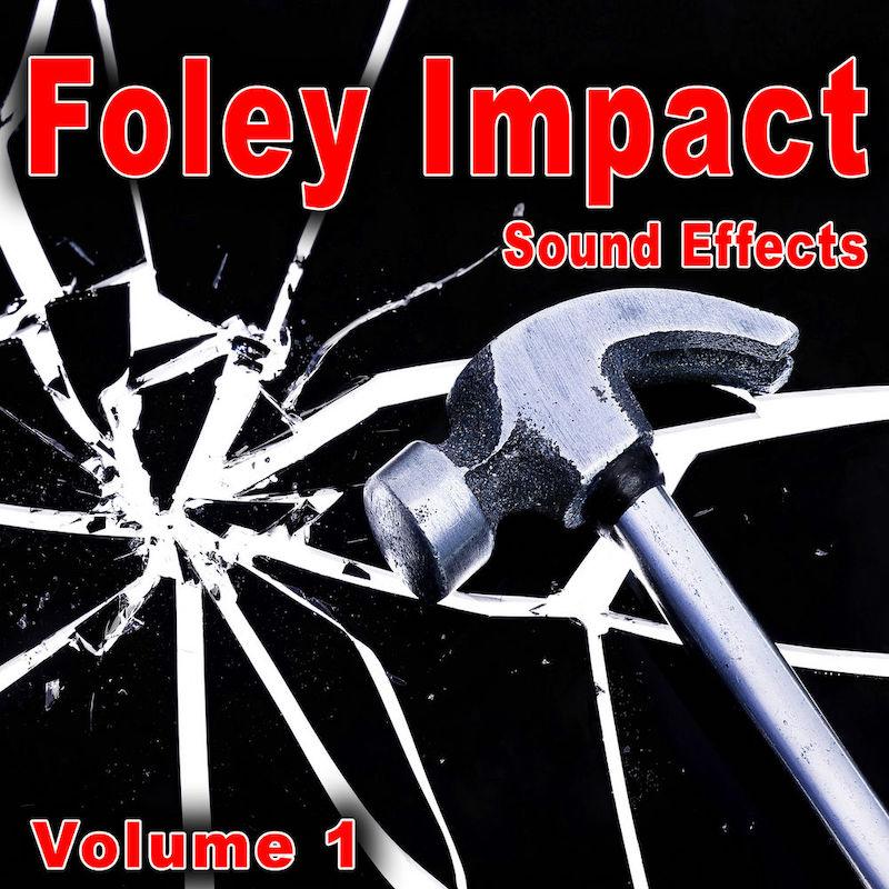 好莱坞音效:Foley Impact Sound Effects, Vol. 1